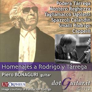Piero Bonaguri - Homenajes a Rodrigo y Tárrega