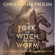 Christopher Paolini - The Fork, the Witch, and the Worm