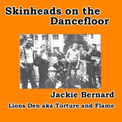 Lion's Den (Torture and Flame) [Skinheads on the Dancefloor]