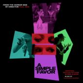 A Simple Favor (Original Motion Picture Score)-Theodore Shapiro