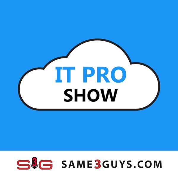 IT Pro Show – Same3Guys