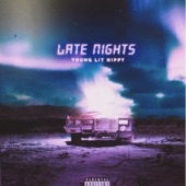 Young Lit Hippy - Late Nights