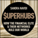Sandra Navidi & Nouriel Roubini - foreword - SuperHubs: How the Financial Elite and Their Networks Rule Our World (Unabridged)