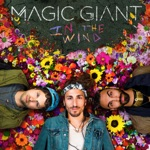 MAGIC GIANT - Celebrate the Reckless