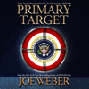 Joe Weber - Primary Target: Scott Dalton and Jackie Sullivan Series, Book 1 (Unabridged) artwork