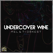 Undercover Wine - Mel & Ti Orkest