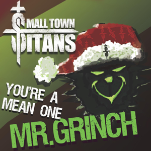Youre a Mean One, Mr. Grinch