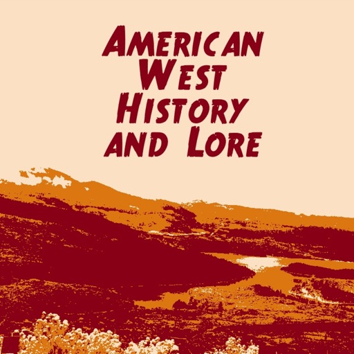 Cover image of American West History and Lore
