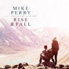 Rise & Fall (feat. Cathrine Lassen) - Single, Mike Perry