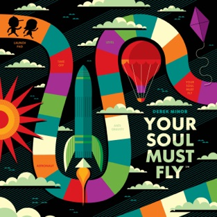 Your Soul Must Fly – Derek Minor