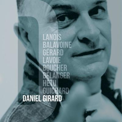 Daniel Girard– D