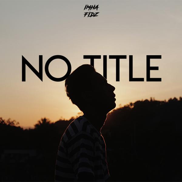 No Title - Single by Im Hafidz