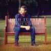 Josh Turner - I Serve a Savior  artwork