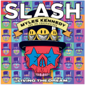 Living the Dream (feat. Myles Kennedy & the Conspirators)