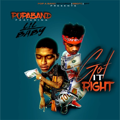 PopaBand - Got It Right (feat. Lil Baby) - Single
