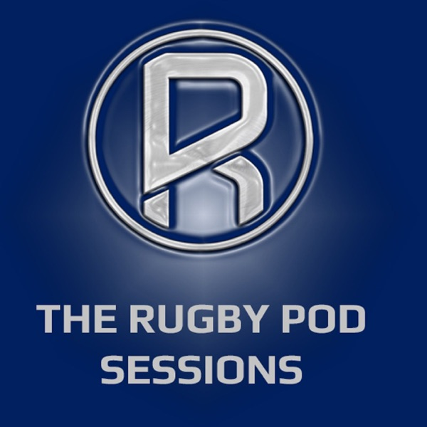 Rugby Pod Sessions