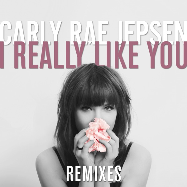 I Really Like You (Remixes) - EP