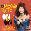 On & On (feat. Tory Lanez & HoodCelebrityy) - Single, DJ Megan Ryte