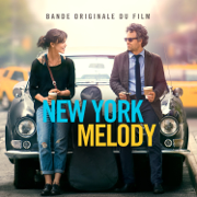 New York Melody (Music From and Inspired By the Original Motion Picture) [Deluxe] - Multi-interprètes