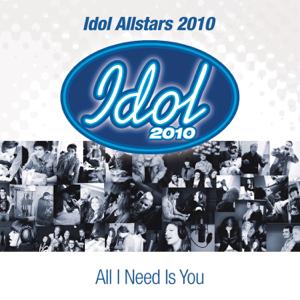 Idol Allstars 2010 - All I Need Is You