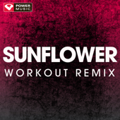 Sunflower (Extended Workout Remix) - Power Music Workout cover.