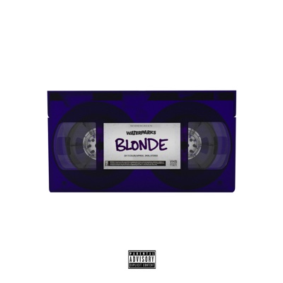 Blonde - Waterparks song
