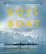 The Boys in the Boat (Young Readers Adaptation): The True Story of an American Team's Epic Journey to Win Gold at the 1936 Olympics (Unabridged)