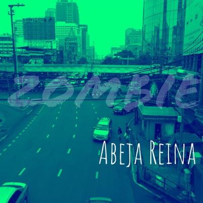 Zombie - Single - Abeja Reina