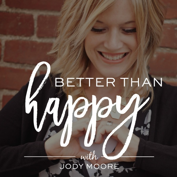 Better Than Happy