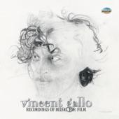 Vincent Gallo - A Somewhere Place