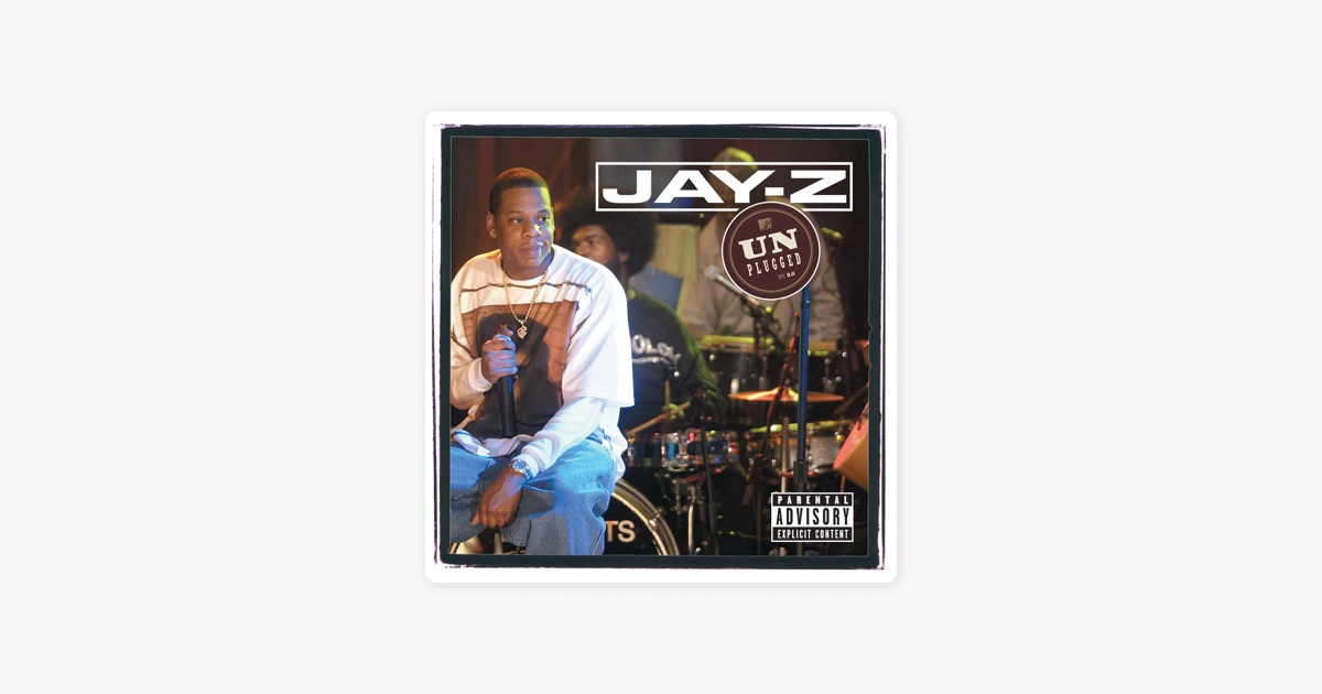 Jay z unplugged live on mtv unplugged 2001 by jay z on apple music jay z unplugged live on mtv unplugged 2001 by jay z on apple music malvernweather Images