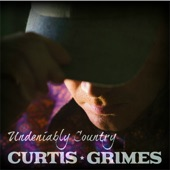 Curtis Grimes - Put My Money On That