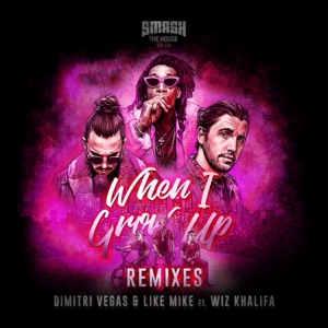 When I Grow Up (feat. Wiz Khalifa) [The Remixes] - EP Mp3 Download