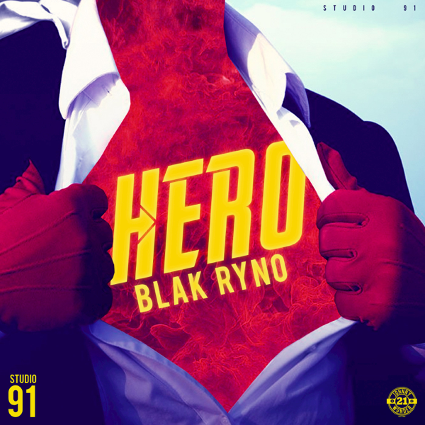 ‎Hero - Single by Blak Ryno on iTunes