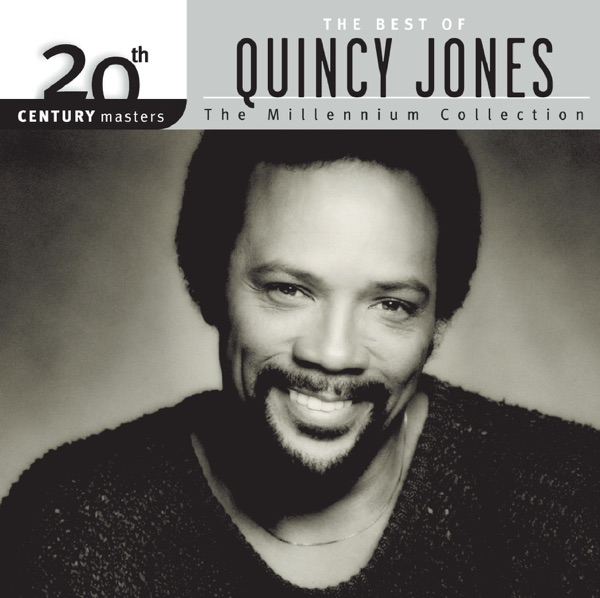 20th Century Masters - The Millennium Collection: The Best of Quincy Jones
