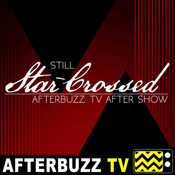 Still Star-Crossed Reviews and After Show