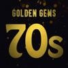 Golden Gems: 70s