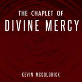 The Chaplet of Divine Mercy - EP