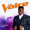 I'm Already There (The Voice Performance) - Single, Kirk Jay