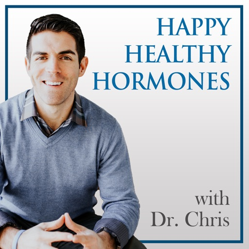 Cover image of Happy Healthy Hormones with Dr. Chris