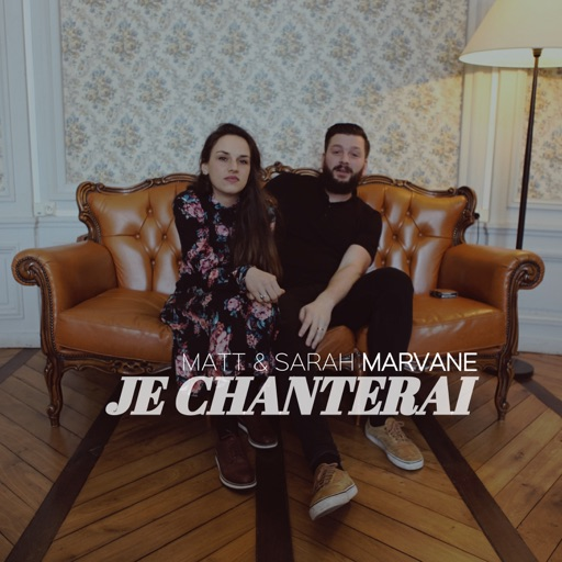 Je chanterai (feat. Sarah Marvane) - Single