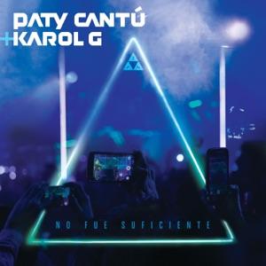 Paty Cantú & KAROL G - No Fue Suficiente