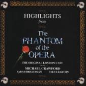 Phantom Of The Opera Original London Cast - All I Ask Of You