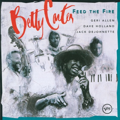 Feed the Fire - Betty Carter