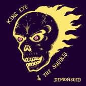 King Eye & the Squirts - Fuzz