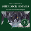 Sherlock Holmes und der Fluch des Vampirs: Die neuen Abenteuer 4 - Arthur Conan Doyle & William K. Stewart