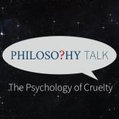 465: The Psychology Of Cruelty (feat. Paul Bloom)-Philosophy Talk