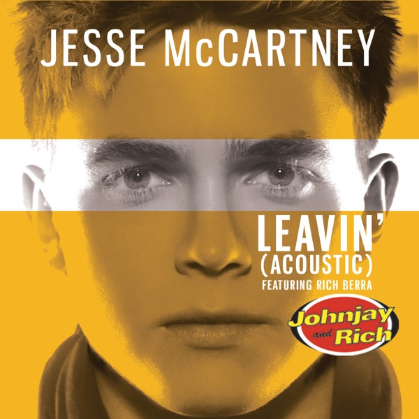 Leavin' (Johnjay and Rich Radio Show Acoustic Version) - Single