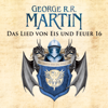 Game of Thrones - Das Lied von Eis und Feuer 16 - George R.R. Martin