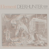 Deerhunter - Element